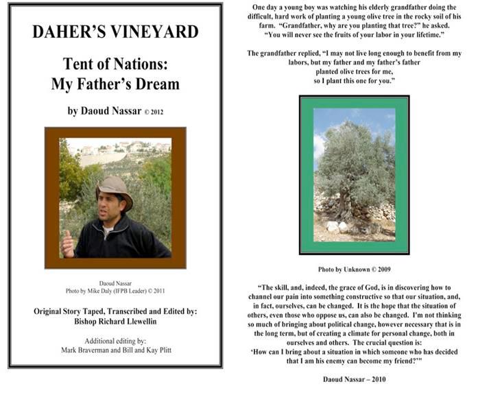 Daker's Vinyard. Tent of Nations. My Father's Dream